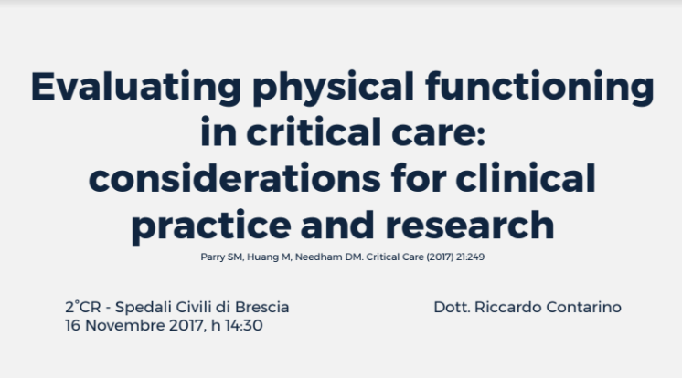 Evaluating physical functioning in critical care: 16 Novembre 2017 ore 14:30 Aula Didattica